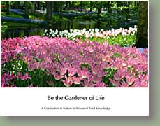 Be the Gardner of LIfe-Book